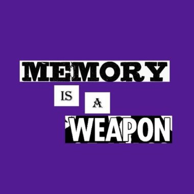 Memory is a Weapon (South Africa)